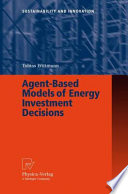 Agent Based Models of Energy Investment Decisions