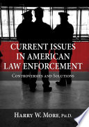 Current Issues in American Law Enforcement  Community Policing   Chapter 3 Public And Court Review Of Police  Chapter 4 Internal Review Of The Police   Chapter 5 Police Use Of Force   Chapter 6 Hate Crimes   Chapter 7 Murder And Injury Of Police Officers   Chapter 8 Profiling   Chapter 9 Police Conduct   Chapter 10 Women In Law Enforcement   Chapter 11Vehicle Pursuit   Index