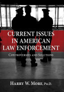 Current Issues in American Law Enforcement: Community Policing:; Chapter 3 Public And Court Review Of Police; Chapter 4 Internal Review Of The Police:; Chapter 5 Police Use Of Force:; Chapter 6 Hate Crimes:; Chapter 7 Murder And Injury Of Police Officers:; Chapter 8 Profiling:; Chapter 9 Police Conduct:; Chapter 10 Women In Law Enforcement:; Chapter 11Vehicle Pursuit:; Index