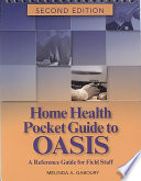 The Home Health Pocket Guides to Oasis