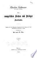Die evangelischen Kirchen und Prediger Kurlands