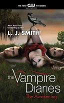 The Vampire Diaries The Awakening book