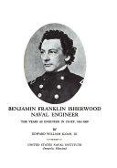 Benjamin Franklin Isherwood  Naval Engineer Book PDF