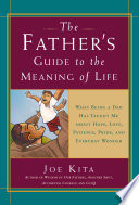 The Fathers Guide To The Meaning Of Life