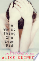 The Worst Thing She Ever Did : only she could just be allowed to move...