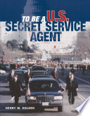 To Be a U S  Secret Service Agent