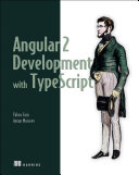 Angular 2 Development with TypeScript