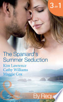 download ebook the spaniard's summer seduction: under the spaniard's lock and key / the secret spanish love-child / surrender to her spanish husband (mills & boon by request) pdf epub
