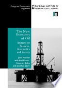 The New Economy of Oil