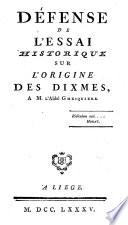 Défense de l'essai historique sur l'origine des dixmes à M. l'Abbé Ghesquière