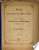 Rede bein antritt des prorectorats der königlich bayersichen Friedrich-Plesanders Universität etc. (1879).