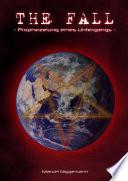 THE FALL - Prophezeiung eines Untergangs -