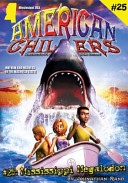 American Chillers  25 Mississippi Megalodon