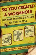 So You Created A Wormhole