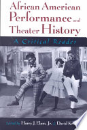African-American Performance and Theater History