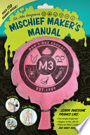 Sir John Hargrave s Mischief Maker s Manual