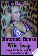 Haunted House Wife Swap