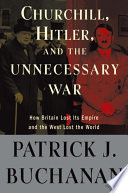 Churchill  Hitler  and  The Unnecessary War