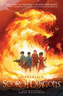 Scorch Dragons  Elementals  Book 2  Book PDF