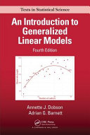 An Introduction to Generalized Linear Models Fourth Edition