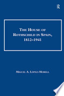 The House of Rothschild in Spain  1812   1941