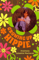 Growing Up Hippie Book PDF