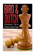 Bird & Dutch 2016 : the bird 1.f4 and dutch 1...f5 openings...