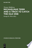 Michaelmas Term and a Trick to Catch the Old One