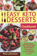 Easy Keto Desserts Cookbook