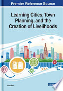 Learning Cities Town Planning And The Creation Of Livelihoods