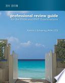 Professional Review Guide for the RHIA and RHIT Examinations  2014 Edition