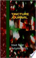 Tincture Journal Issue Nine (Autumn 2015)
