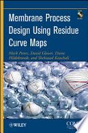 Membrane Process Design Using Residue Curve Maps book