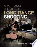 Mastering the Art of Long Range Shooting
