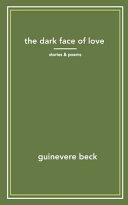 The Dark Face of Love