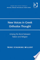 New Voices In Greek Orthodox Thought : is a shift towards religious communities becoming the...