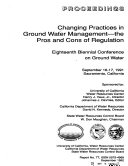 Changing Practices in Ground Water Management--the Pros and Cons of Regulation