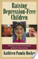 Raising Depression Free Children