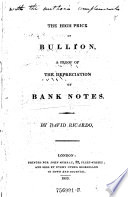 The High Price Of Bullion A Proof Of The Depreciation Of Banknotes