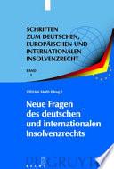 Neue Fragen des deutschen und internationalen Insolvenzrechts