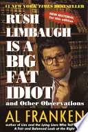 Rush Limbaugh is a Big Fat Idiot and Other Observations Book PDF
