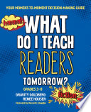 What Do I Teach Readers Tomorrow  Fiction  Grades 3 8