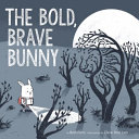 The Bold  Brave Bunny Book PDF