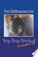 Trip Trap Tricked