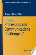 Image Processing And Communications Challenges 7