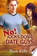 No  Jocks Don t Date Guys