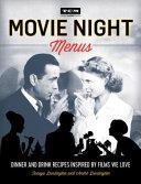 Turner Classic Movies  Movie Night Menus
