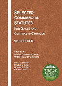 Selected Commercial Statutes for Sales and Contracts Courses