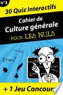 Cahier de culture générale pour les Nuls #3