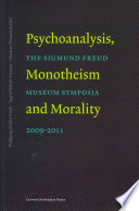 Psychoanalysis Monotheism And Morality